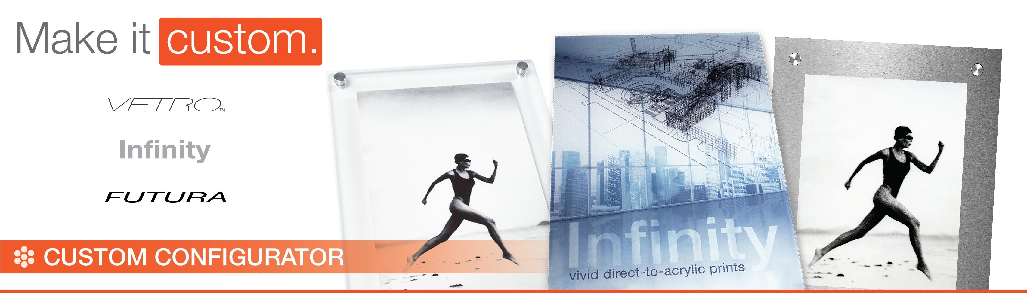 Custom Frame Builder & Custom Sized Acrylic Prints